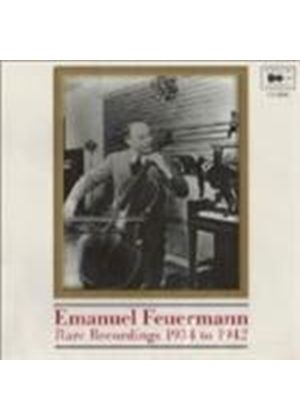 Emanuel Feuermann - Rare Recordings 1934 to 1941