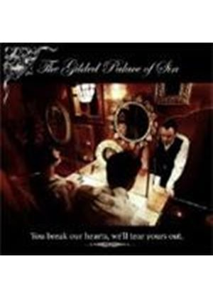 Gilded Palace Of Sin - You Break Our Hearts We'll Tear Yours Out (Music CD)
