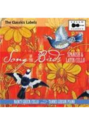 Song of the Birds: Spanish and Latin Cello (Music CD)