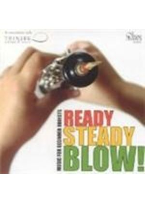 VARIOUS COMPOSERS - Ready Steady Blow!