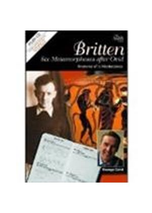 Benjamin Britten - Six Metamorphoses After Ovid (Caird, Boughton, Daniel)