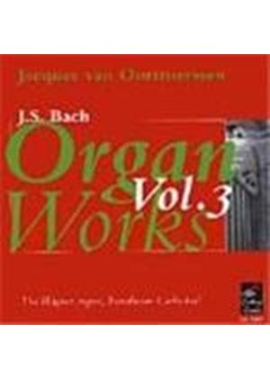 Bach: Organ Works, Vol 3