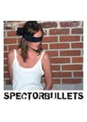 Spectorbullets - Spectorbullets (Music CD)