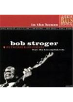 Bob Stroger & His Chicago Blues Legends - In The House (Lucerne Blues Festival)