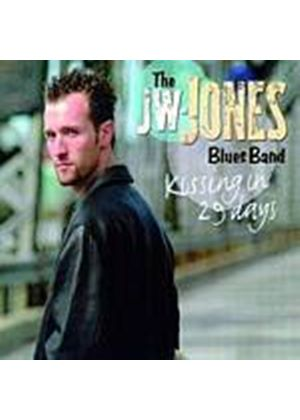 The JW-Jones Blues Band - Kissing In 29 Days (Music CD)