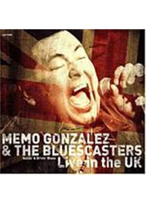 Memo Gonzales And The Bluescasters - Live In The UK (Music CD)