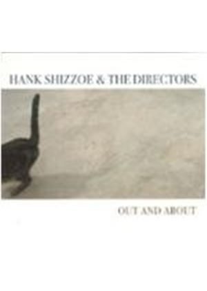 Hank Shizzoe & The Directors - Out And About