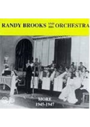 Randy Brooks - More 1945-1947