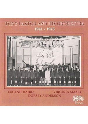 TONY PASTOR - AND HIS ORCHESTRA MORE 1941-1945