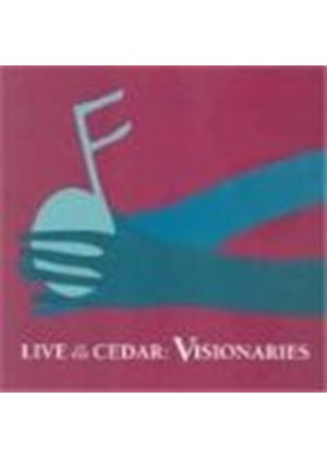 Various Artists - Live At The Cedar: Visionaries