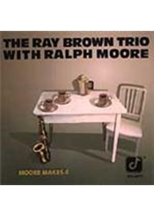 Ray Brown Trio (The)/Ralph Moore - Moore Makes 4 (Music CD)