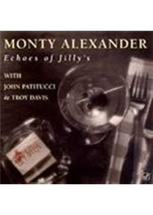 Monty Alexander - Echoes Of Jilly's (Music CD)