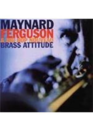 Maynard Ferguson/Big Bop... - Brass Attitude (Music CD)