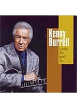 Kenny Burrell - Lucky So And So (Music CD)