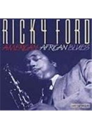 Ricky Ford - American - African Blues