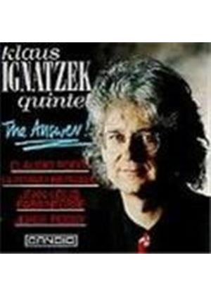 Klaus Ignatzek Quintet - Answer, The