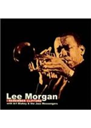Lee Morgan - I Remember Clifford (Music CD)