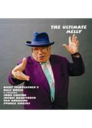 George Melly - The Ultimate Melly (Music CD)