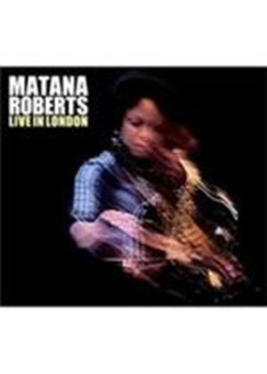 Matana Roberts - Live In London (Music CD)