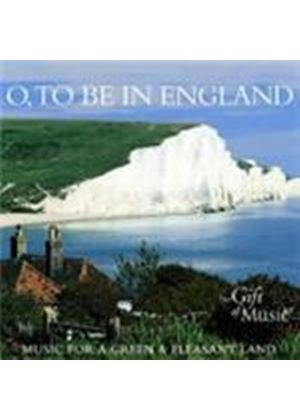 O to Be in England (Music CD)