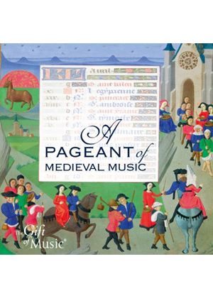 (A) Pageant of Medieval Music (Music CD)