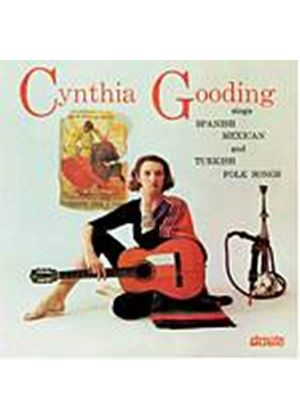 Cynthia Gooding - Sings Spanish, Mexican And Turkish Folk Songs (Music CD)