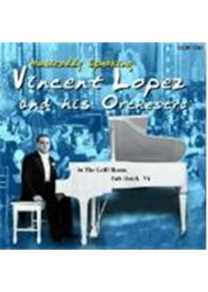 VINCENT LOPEZ & ORCHESTRA - LOPEZ MUSICALLY SPEAKING
