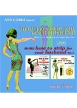 Sonny Lester - How To Strip For Your Husband/More How To Strip For Your Husband (Ann Corio Presents) (Music CD)