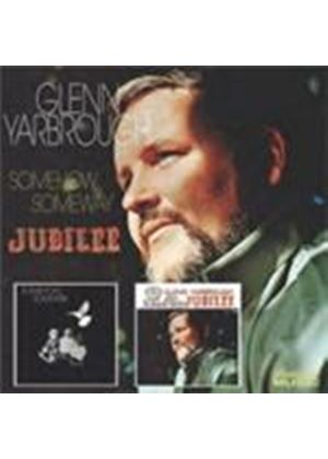 Glenn Yarbrough - Somehow Someway/Jubilee (Music CD)