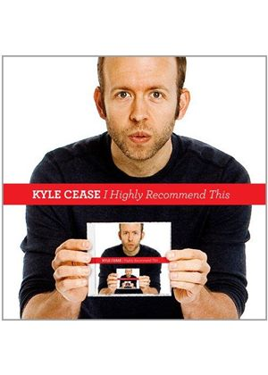 Kyle Cease - I Highly Recommend This (Music CD)