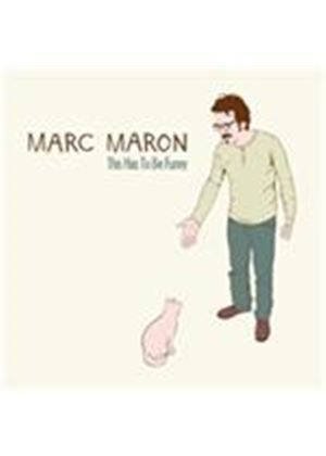 Marc Maron - This Has to Be Funny (Parental Advisory) [PA] (Music CD)