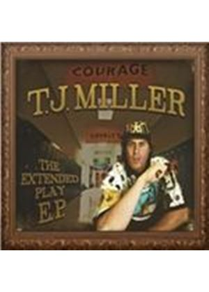 T.J. Miller - Extended Play EP (Parental Advisory) [PA] (Music CD)