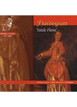 Fatale Flame - Florilegium Music From 18th Century France (Music CD)