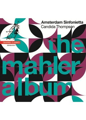Amsterdam Sinfonietta - Gustav Mahler: The Mahler Album - Mahler Adagios and Beethoven String Quartet No.11 arr. Mahler (SACD) (Music CD)