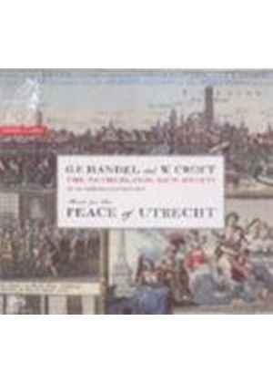 Croft: Utrecht Ode; Handel: Utrecht Te Deum and Jubilate (Music CD)