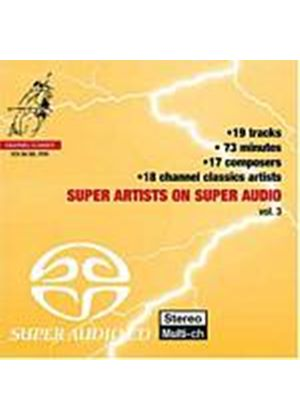 Various Composers - Super Artists On Super Audio Vol. 3 [SACD/CD Hybrid] (Music CD)