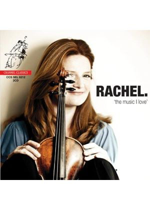 Rachel: The Music I Love (Music CD)