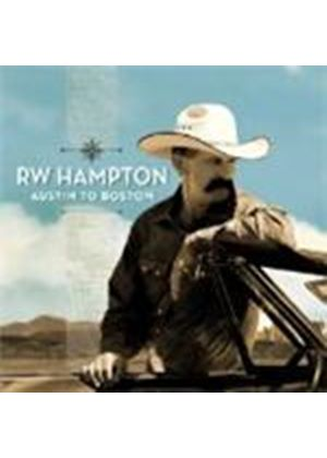 R.W. Hampton - Austin To Boston (Music CD)