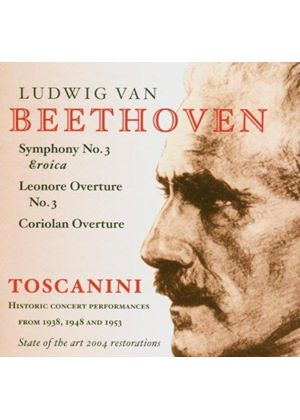 Beethoven: Symphony No 3, 'Eoica'; Leonore Overture No 3