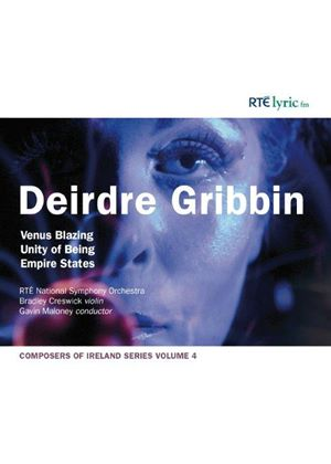 Deirdre Gribbin: Venus Blazing; Unity of Being; Empire States (Music CD)