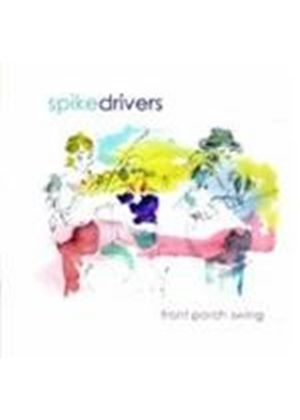 Spikedrivers - Front Porch Swing (Music CD)