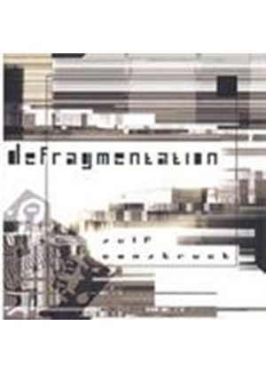 Defragmentation - Self Construct (Music CD)