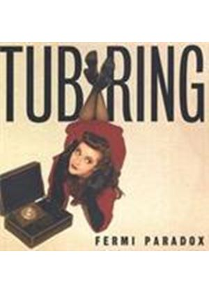 Tub Ring - Fermi Paradox (Music CD)