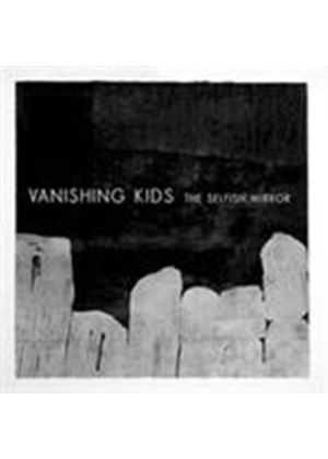 Vanishing Kids - Selfish Mirror, The (Music CD)