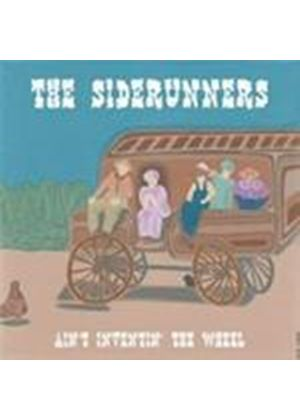 Siderunners - Ain't Inventin' The Wheel (Music CD)