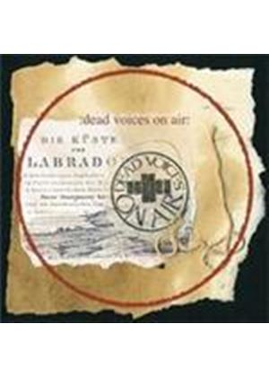 Dead Voices On Air - From Labrador To Madagascar (Music CD)