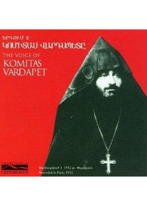 Komitas Vartabed - The Voice Of Komitas Vartabed