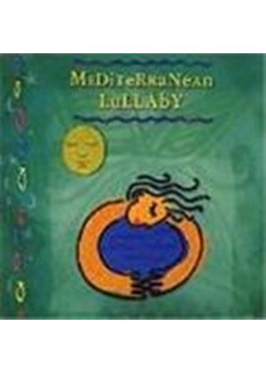 Various Artists - Mediterranean Lullaby