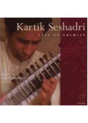 Kartik Seshadri - Live At Oberlin