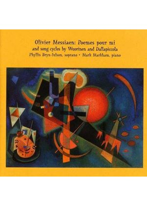 Messiaen/Dallapiccola/Wuorinen - Poemes Pour Mi;Quattro Liriche-A Winters